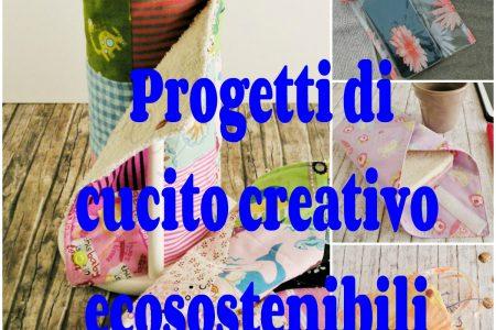 progetti di cucito creativo ecosostenibili